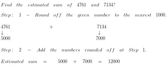 Estimate the sum to the nearest 1000