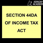 Section 44DA of Income Tax Act
