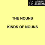 The Nouns, Kinds of Nouns
