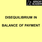 Disequilibrium in Balance of Payment