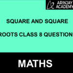 square and square roots class 8 questions