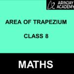 Area of Trapezium Class 8