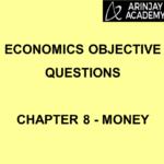 Economics Objective Questions - Chapter 8 - Money