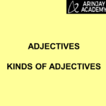 Adjectives, Kinds of Adjectives