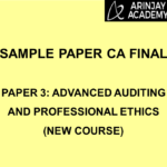 Sample Paper CA Final - Paper 3: Advanced Auditing and Professional Ethics (New Course)