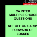 CA Inter Income Tax MCQs - Set Off and Carry forward of Losses
