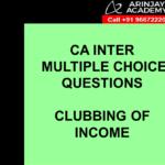 CA Inter Income Tax MCQs - Clubbing Of Income
