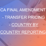 CA Final Amendment - Transfer pricing