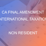 CA Final Amendment Non Resident