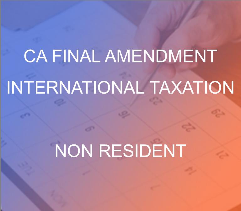 CA Final Amendment Non Resident