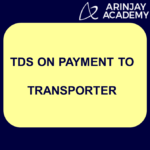 TDS on payment to transporter