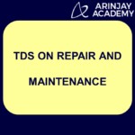 TDS on repair and maintenance