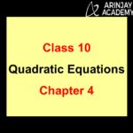 Quadratic Equation Class 10