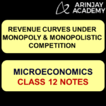 Revenue Curves under Monopoly and Monopolistic Competition
