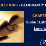 NCERT Solutions for Class 6 Geography Chapter 2 - Globe: Latitudes and Longitudes