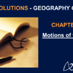 NCERT Solutions for Class 6 Geography Chapter 3 - Motions of the Earth