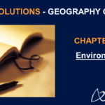 NCERT Solutions for Class 7 Geography Chapter 1 - Environment
