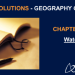 NCERT Solutions for Class 7 Geography Chapter 5 - Water