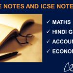 Notes - Maths, Hindi Grammar, Accountancy & Economics