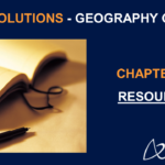 NCERT Solutions for Class 8 Geography Chapter 1 - Resources