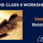 Integers Worksheet for Class 6
