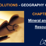 NCERT Solutions for Class 8 Geography Chapter 3 - Mineral and Power Resources