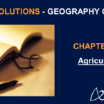 NCERT Solutions for Class 8 Geography Chapter 4 - Agriculture