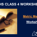 Metric Measures Worksheets for Class 4