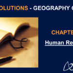NCERT Solutions for Class 8 Geography Chapter 6 - Human Resources