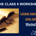 Linear equations in one variable Class 8 Worksheets