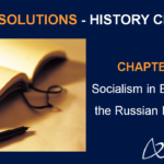 NCERT Solutions for Class 9 History Chapter 2 Socialism in Europe and the Russian Revolution