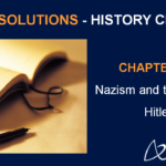 NCERT Solutions for Class 9 History Chapter 3 - Nazism and the Rise of Hitler