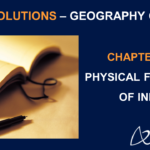 NCERT Solutions for Class 9 Geography Chapter 2 - Physical Features of India
