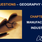 Class 10 Geography Chapter 6 Extra Questions and Answers